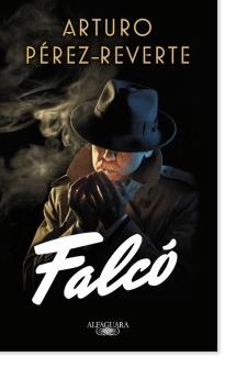 'Falcó', de Pérez Reverte