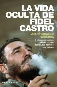 """""""La vida oculta de Fidel Castro"""" se publicó en varios idiomas y en varios países"""
