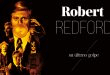 Robert Redford, su último golpe