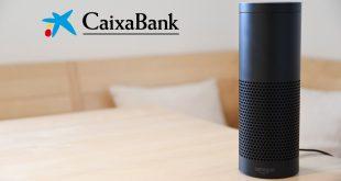 CaixaBank: los primeros en tener asistente virtual en Amazon Alexa