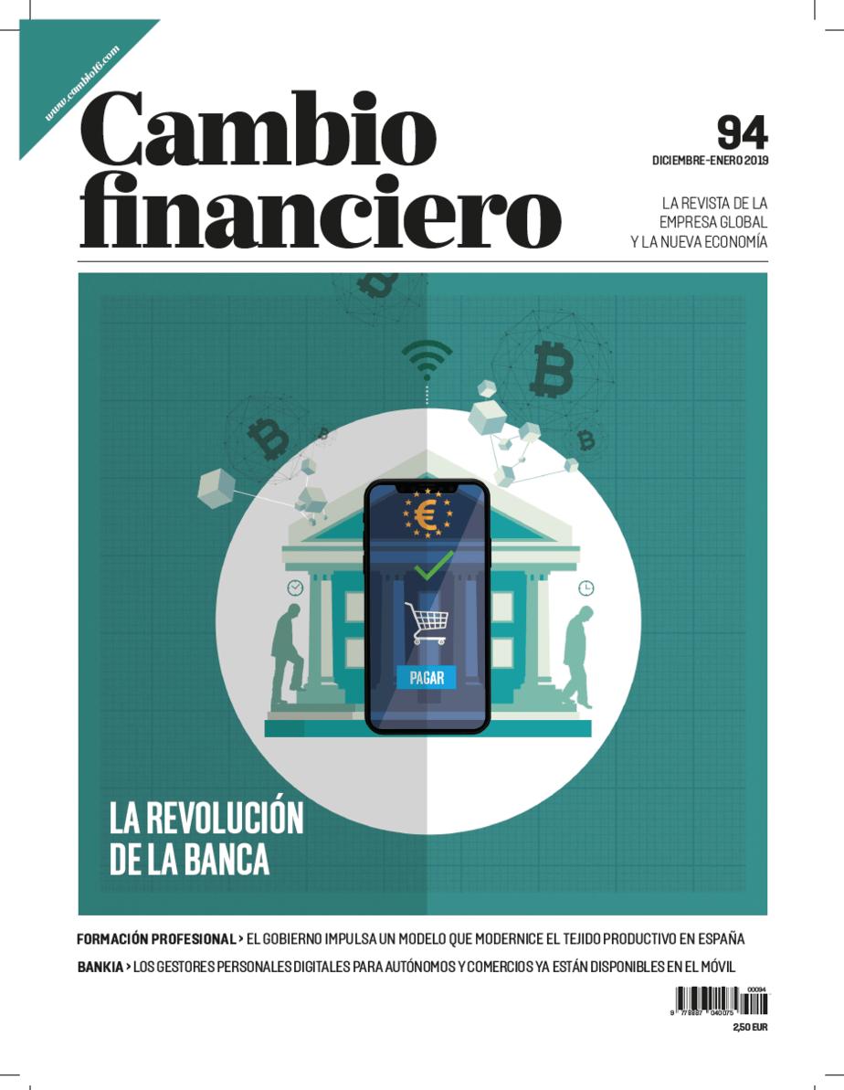 """""""La revolución de la banca"""" el número 94 de Cambio Financiero"""